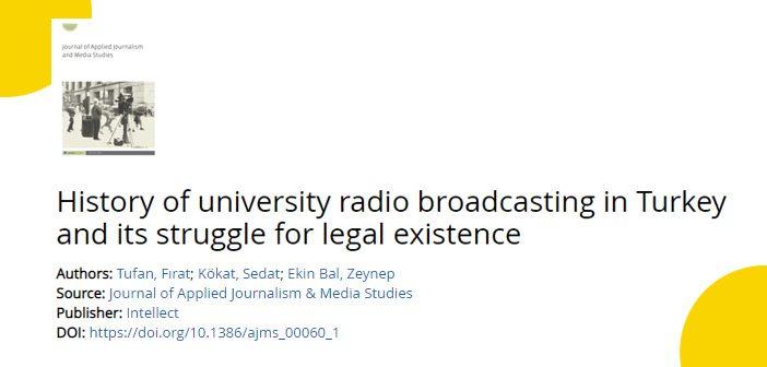 "İstanbul İletişim'den Literatüre Yeni Bir Katkı: ""History of University Radio Broadcasting in Turkey and Its Struggle for Legal Existence"""